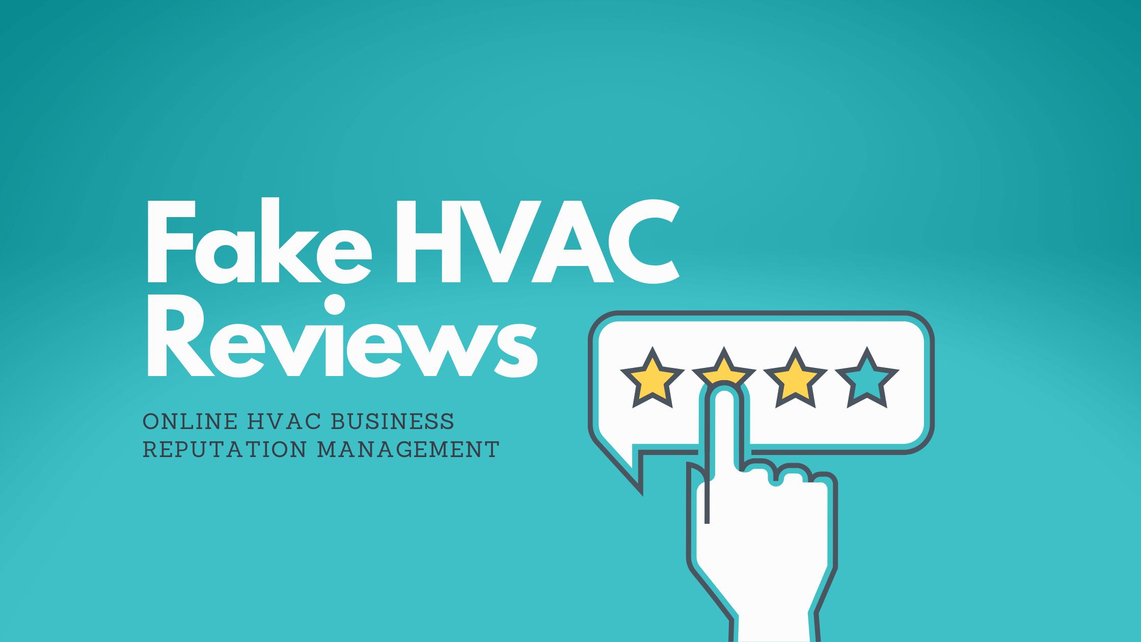 How Google and Yelp handle fake HVAC reviews